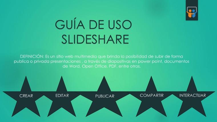 GUÍA DE SLIDESHARE Presentación1 (1)