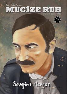 Mucize Ruh 13. Sayı Turgut Uyar Edebiyat Kültür Sanat Dergisi