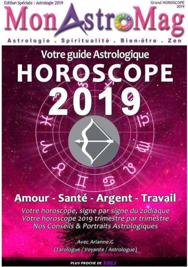 Guide Astro et Horoscope 2019 - MonAstroMag SAGITTAIRE - Grand Horoscope 2019