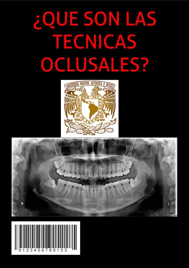 Técnicas Oclusales en la odontologia