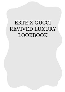 ERTE X GUCCI REVIVED LUXURY LOOKBOOK