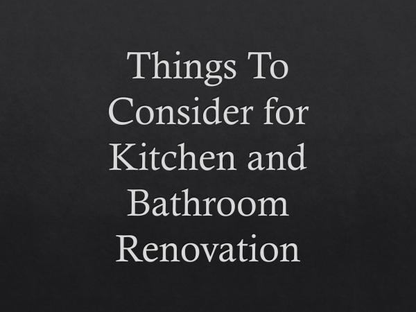 AK Solutions Things To Consider for Kitchen and Bathroom Renova