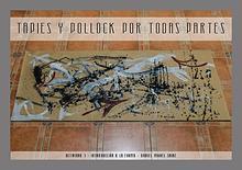 Tapies y Pollock por todas partes