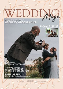 WEDDING MAGZ Perkembangan Pesat Wedding Videographer