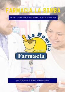 Investigación publicitaria Farmacia La Bomba