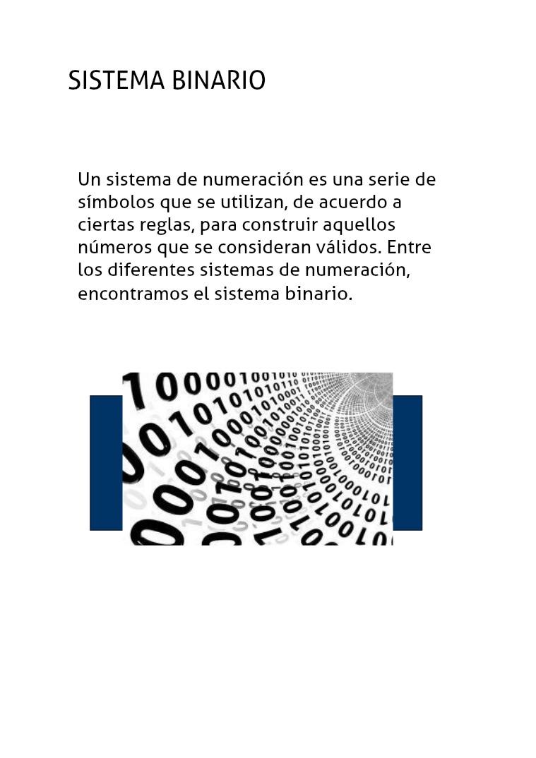 Sistema Binario y Compuestas Logicas logicas