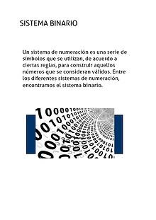 Sistema Binario y Compuestas Logicas