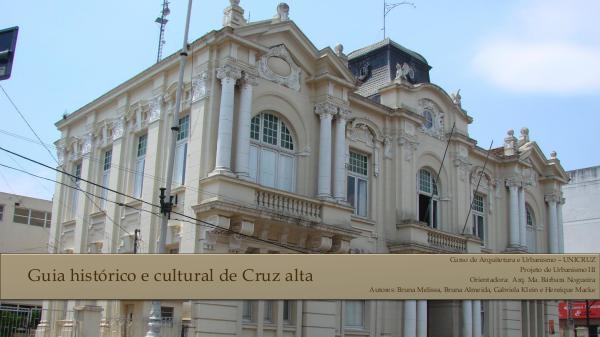 Guia Histórico e Cultural de Cruz Alta Cartilha Urbano III - Bruna Melissa, Bruna Almeida