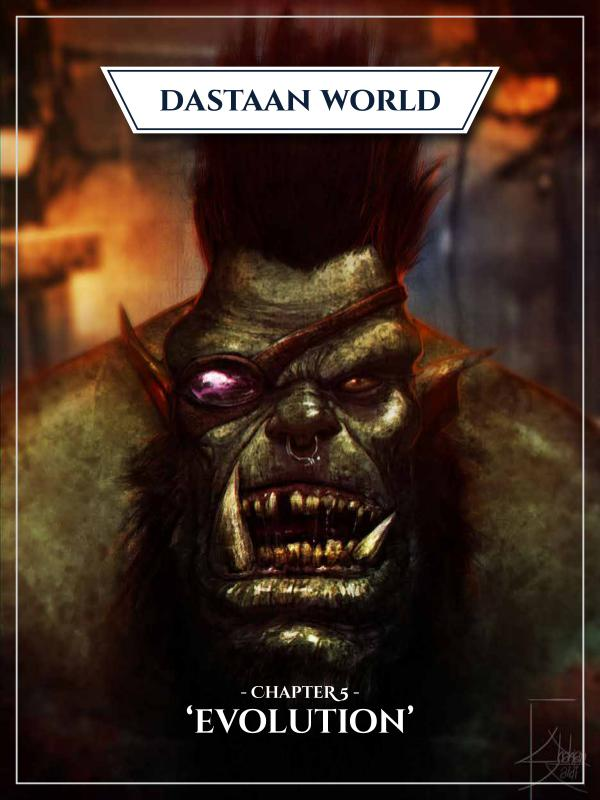 Dastaan World Chapter 5 - Evolution