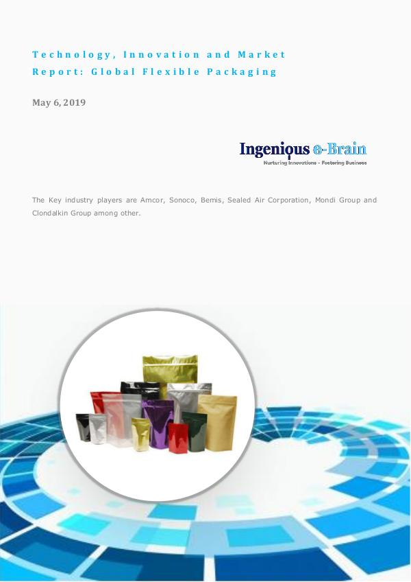 Global Flexible Packaging Technology Report Technology, Innovation and Market Report Global Fl