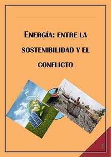 ENERGÍA: ENTRE LA SOSTENIBILIDAD Y EL CONFLICTO