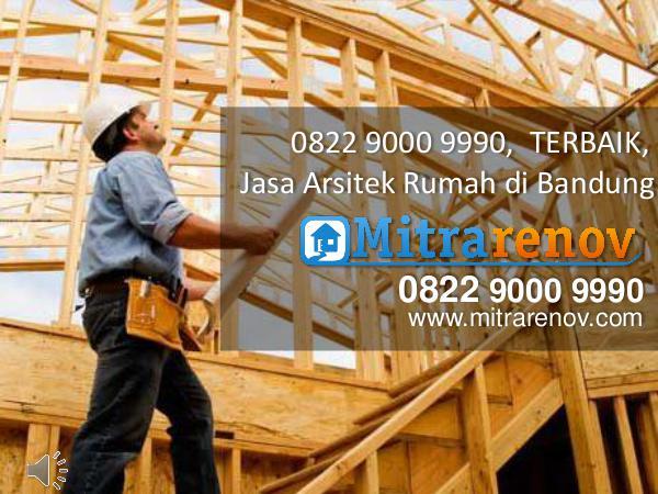 0822 9000 9990,  TERBAIK, Jasa Bangun Rumah di Bandung 0822 9000 9990,  TERBAIK, Jasa Arsitek Rumah