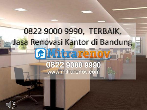 0822 9000 9990,  TERBAIK, Jasa bangun rumah Kost di Bandung 0822 9000 9990,  TERBAIK, Jasa Renovasi Kantor di