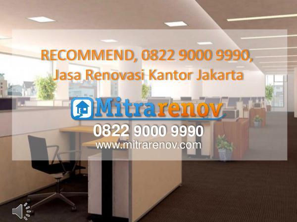 RECOMMEND, 0822 9000 9990, Jasa Bangun Rumah Jakarta RECOMMEND, 0822 9000 9990, Jasa Renovasi Kantor Ja