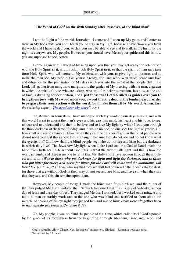 The Word of God in Romania fter Passover, of the blind man 2003.06.01 - The Word of God on the sixth Sunday a
