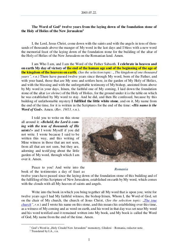 The Word of God in Romania  laying down of the foundation stone of the Holy of Holies of the New Jerusalem 2003.07.22 - The Word of God twelve years from the