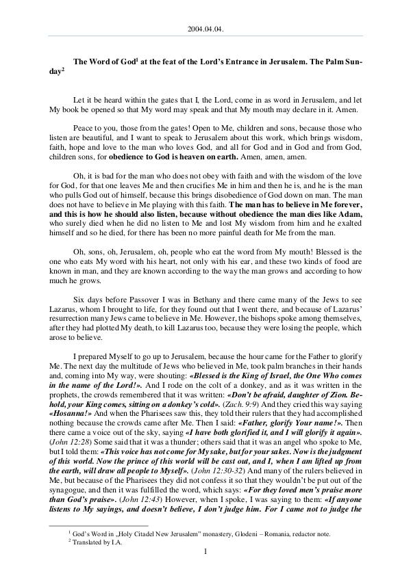 The Word of God in Romania he Lord s Entrance into Jerusalem. The Palm Sunday 2004.04.04 - The Word of God at the feast of the t