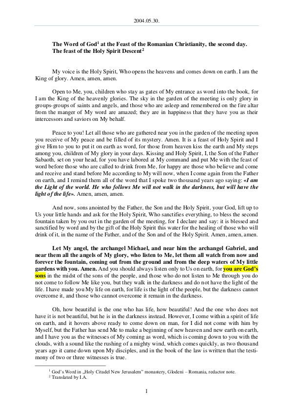 The Word of God in Romania omanian Christianity, the secon day. The feast of the Holy Spirit Descent 2004.05.30 - The Word of God at the Feast of the R