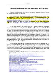 The Word of God in Romania aint apostle Andrew, the first one called