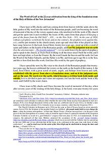 The Word of God in Romania ation from the lying of the foundation stone of the Holy of Holies of the New Jerusalem