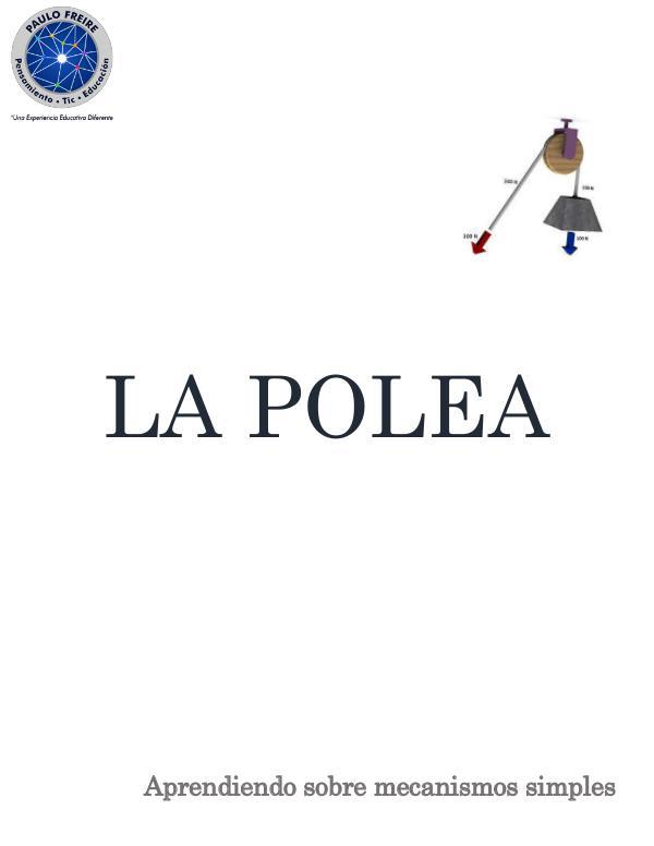 La polea LA POLEA - Introducción y objetivos