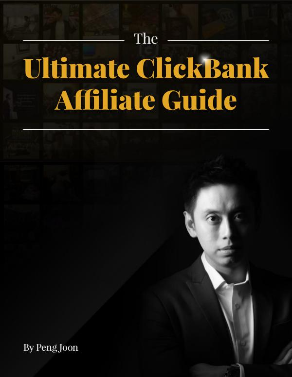 The Ultimate Clickbank Affiliate Guide By Peng Joon The_Ultimate_ClickBank_Affiliate_Guide_By_Peng_Joo