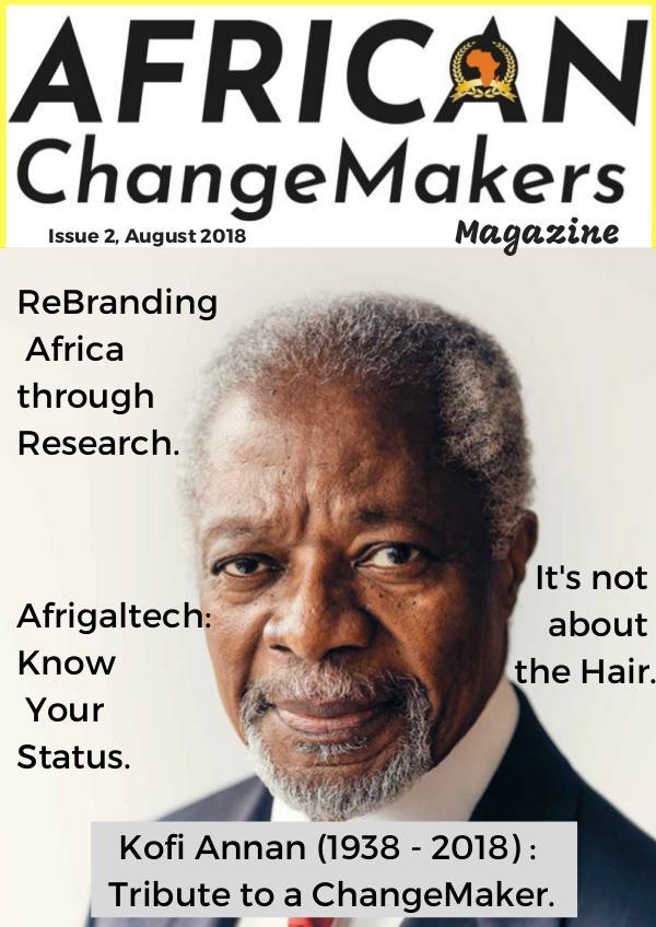 African ChangeMakers Magazine - #ACMagazine #ACMagazine Issue 2, August 2018