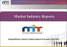 Surgical Robots Market | Global Analysis & Forecast 2019-2030