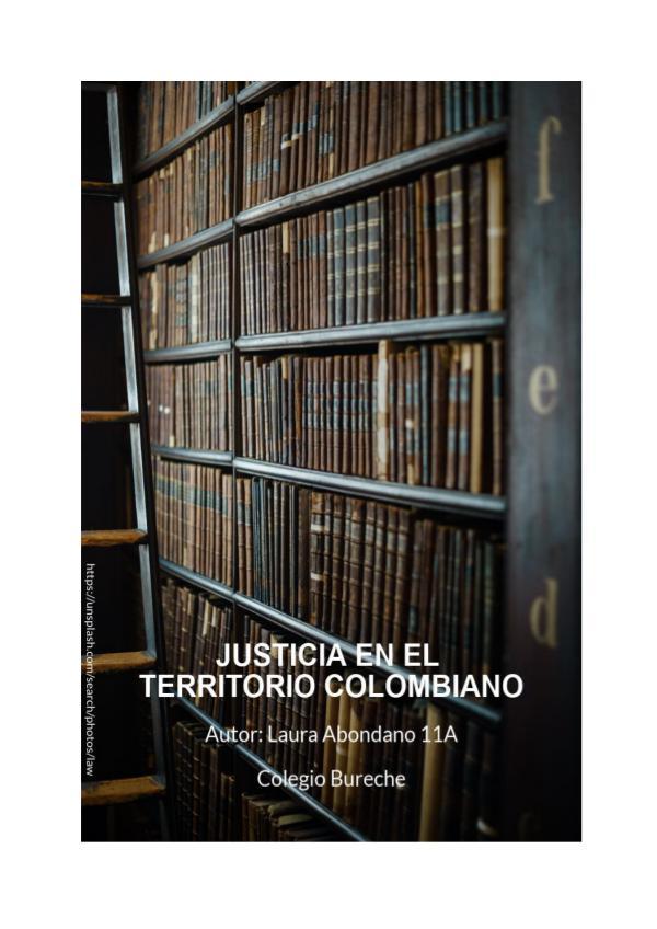 Justicia en el Territorio Colombiano Justicia en el Territorio Colombiano