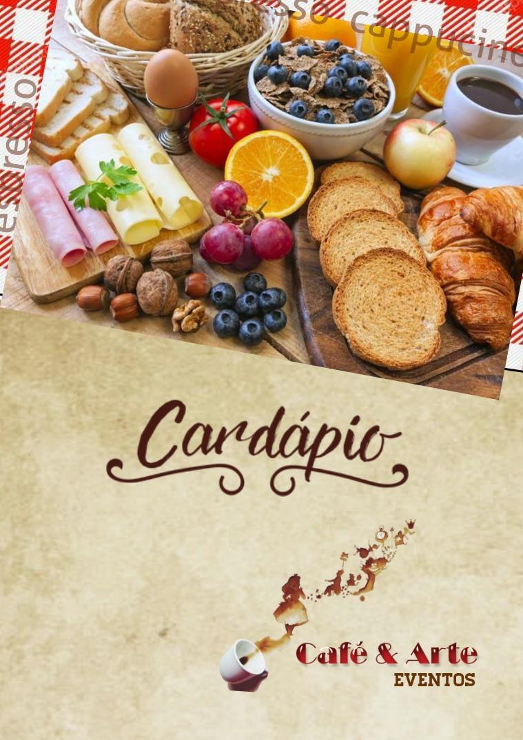 Cardápio Café & Arte Eventos Cardápio Café & Arte Eventos