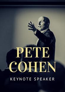 Pete Cohen - Keynote Speaker