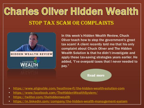 Charles Oliver Hidden Wealth - Stop Tax Scam or Complaints Stop Tax Scam or Complaints