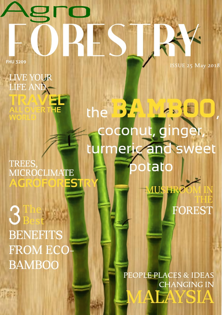 FHU3209 Agroforestry (Semester 2, Session 2017/2018) Agroforestry News (May 2018)