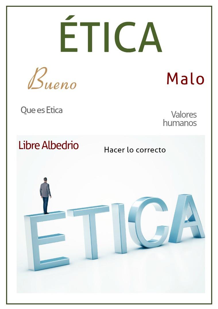 La Ética del Ser Humano La Etica