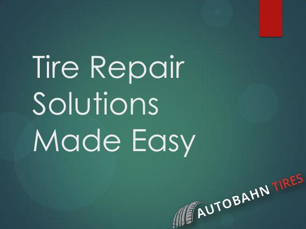 Guideline on Buying Tires Tire Repair Solutions Made Easy