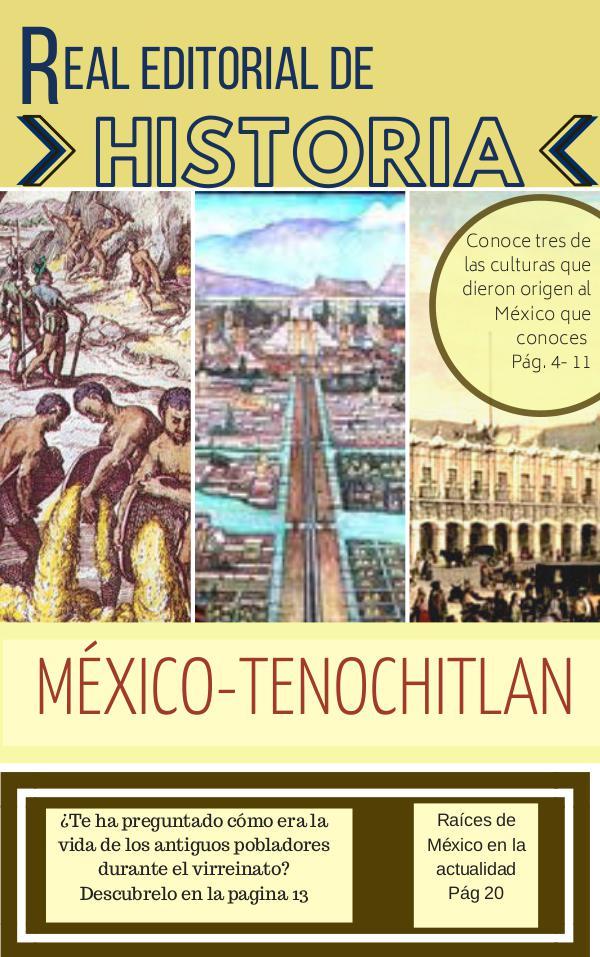 Historia .- MÉXICO TENOCHTITLAN Revista de historia