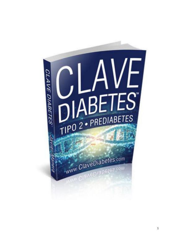 Clave Diabetes PDF, Gratis Descargar Funciona Javier Manera Clave Diabetes Tipo 2 Libro
