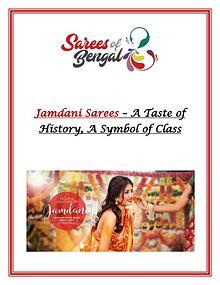 Jamdani Sarees – A Taste of History, A Symbol of Class