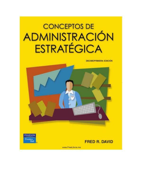Administración Estratégica Admin estrategica cap.1 pag 1 a 9