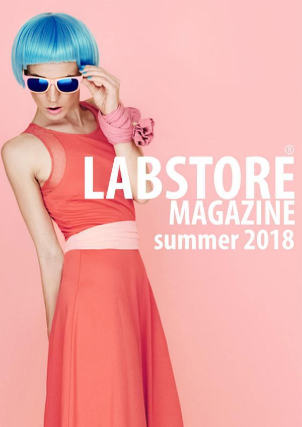 LABSTORE MAGAZINE SUMMER 2018 LABSTORE_MAGAZINE_SUMMER_2018
