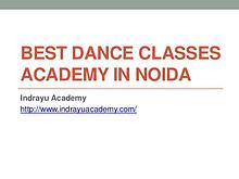 Best Dance Classes Academy in Noida