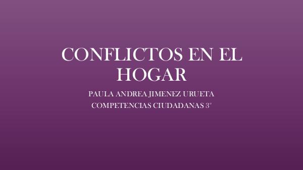SOLUCIÓN DE CONFLICTOS CONFLICTOS EN EL HOGAR revisado-converted