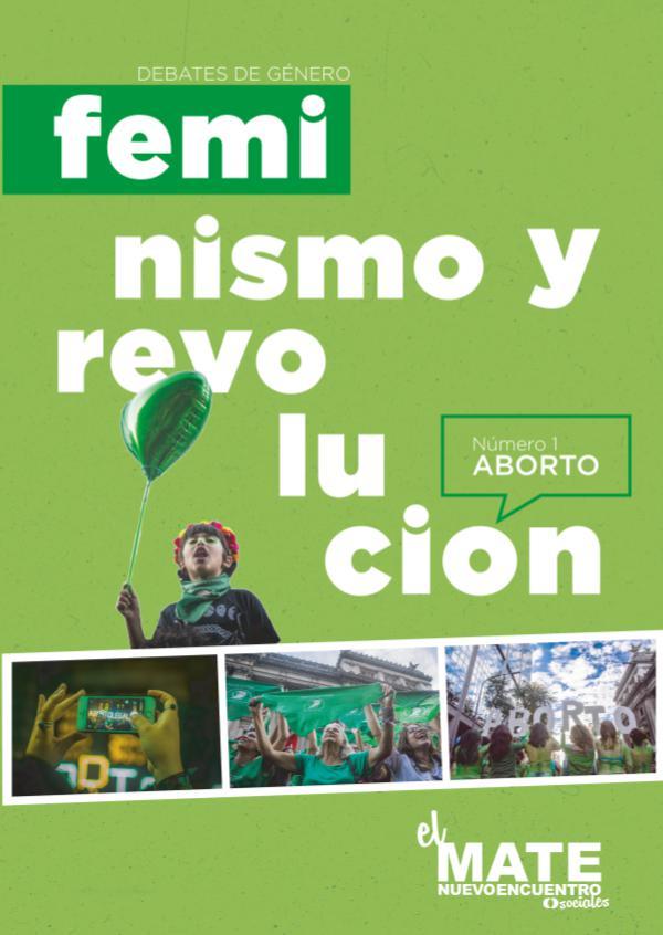 #1 - Aborto Feminismo y Revolución