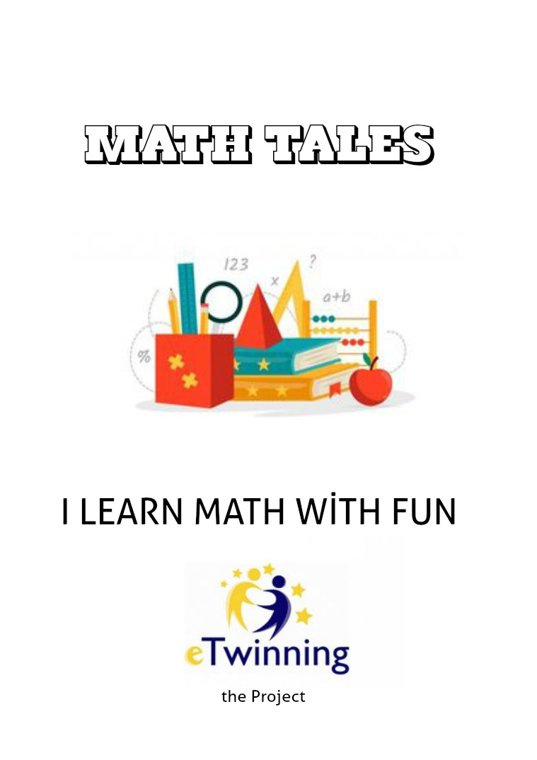 I LEARN MATH WİTH FUN / MATH TALES Eğlenerek Matematik Öğreniyorum / I Learn Math Wit