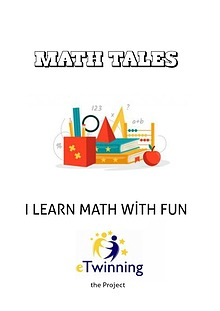 I LEARN MATH WİTH FUN / MATH TALES