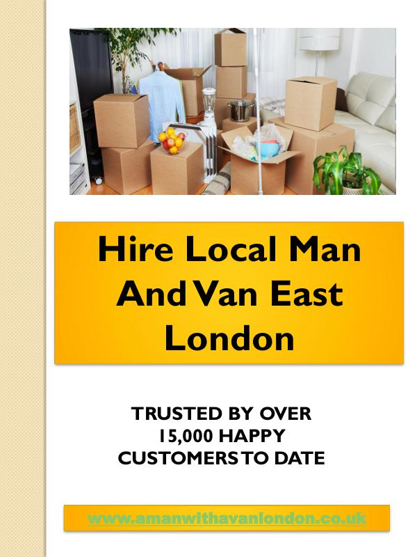 Local Man and van hire Hire Local Man And Van East London