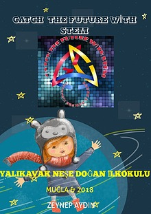 CATCH THE FUTURE WİTH STEM