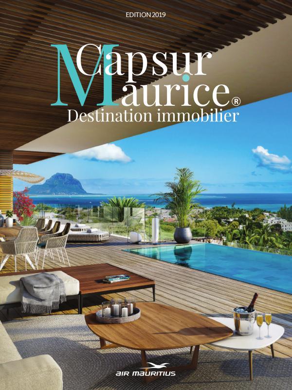 Cap sur Maurice Destination Immobilier - Edition 2019 Edition 2019