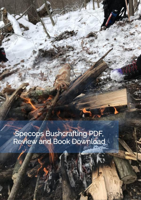 Spec Ops Bushcrafting PDF book, System Review and Download Spec Ops Bushcrafting PDF book, System Review and