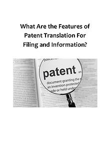 What Are The Features Of Patent Translation